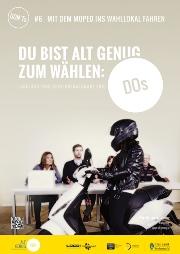 Plakat #6: Mit dem Moped in die Wahlkabine fahren